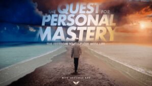 Srikumar Rao (MindValley) – The Quest For Personal Mastery Free Download –