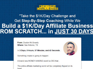 Duston McGroarty – Build A $1K/Day Affiliate Business
