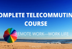 TJ Walker – The Complete Telecommuting Course, Remote Work, Work Life Free Download