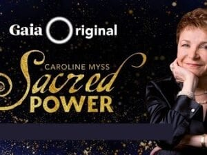 Gaia.com – Caroline Myss – Sacred Power