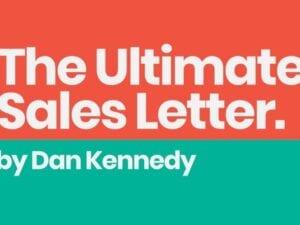 Dan Kennedy – Ultimate Sales Letter 2.0