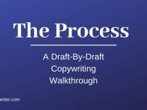 Kyle – The Process A Draft By Draft Copywriting Walkthrough