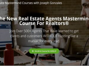Joseph Gonzales – The New Real Estate Agents Mastermind Course For Realtors Download