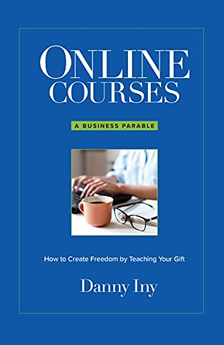 danny-iny-online-courses-how-to-create-freedom-by-teaching-your-gift-free-download