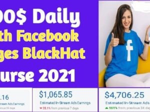 $200/Day With Facebook Pages Black Hat Course 2021