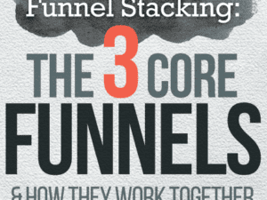 Russell Brunson - Funnel Stacking - 3 Core Funnels Free Download