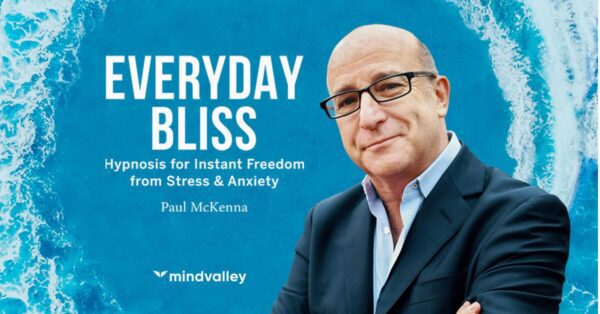 MindValley - Paul McKenna - Everyday Bliss Free Download