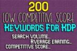 200 Low Competitive Score Keywords KDP Download