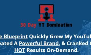 30 Day YouTube Domination Free Download