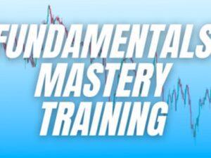 Macro FX – Fundamentals Mastery Training Download
